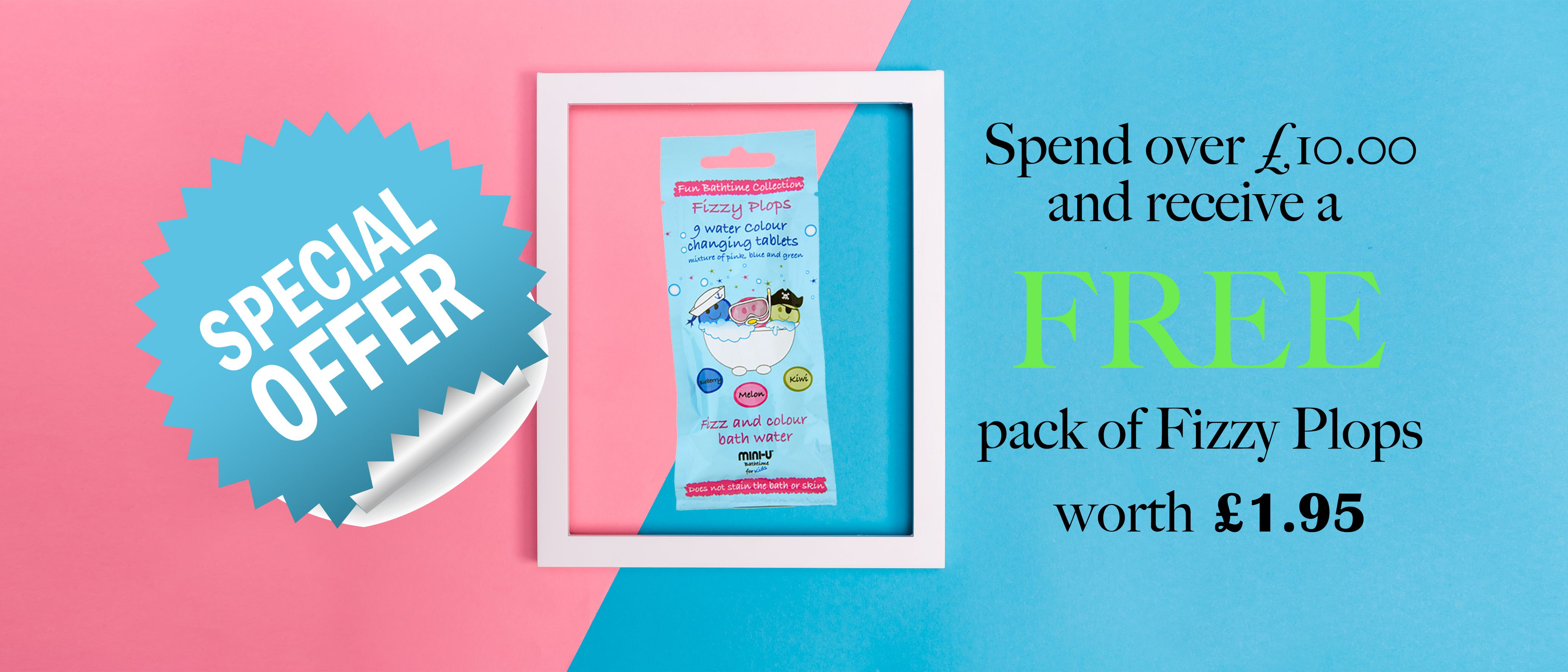 Free-Fizzy-Plops-with-orders-over-£10